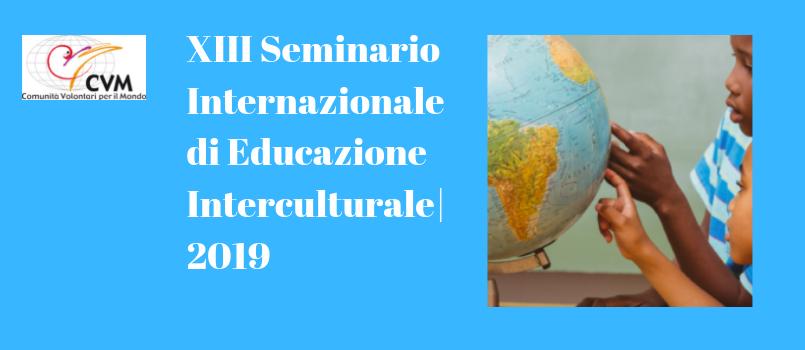XIII Seminario Internazionale di Educazione Interculturale_2019